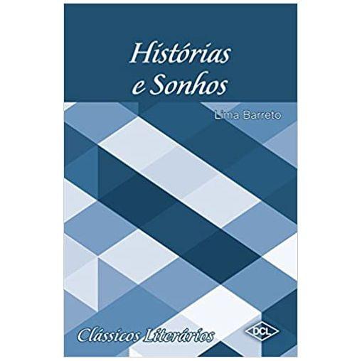 Livro Histórias e Sonhos -  Editora DCL