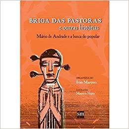 Livro Briga das Pastoras e Outras Histórias - Editora SM