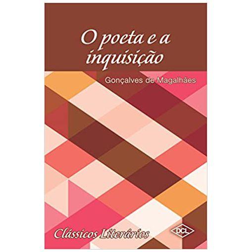 Livro O Poeta e a Inquisição - Editora DCL