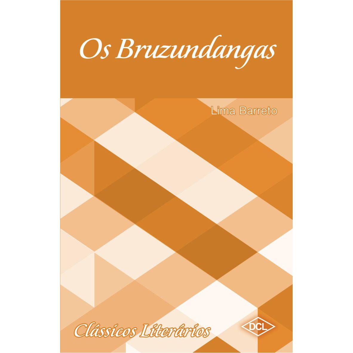 Livro Os Bruzundangas - Editora DCL