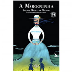 Livro A Moreninha. Texto Comentado - Editora DCL