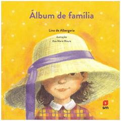 Livro Álbum de Família - Editora SM