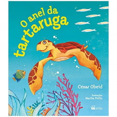 Livro O Anel da Tartaruga - Editora FTD